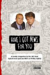Have I Got News for You - Ged Parsons, John Ryan, Richard Wilson