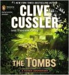 The Tombs (Fargo Adventure Series #4) - Clive Cussler, Thomas Perry