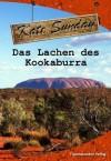Das Lachen des Kookaburra - Kate Sunday