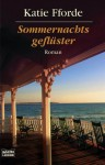 Sommernachtsgeflüster: Roman (German Edition) - Katie Fforde, Michaela Link