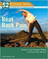 Beat Back Pain (52 Brilliant Ideas): Smart and Simple Ways to Ease the Strain - Ruth Chambers