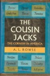 The Cousin Jacks: The Cornish in America - A.L. Rowse