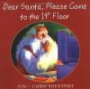 Dear Santa, Please Come to the 19th Floor - Yin, Chris Soentpiet