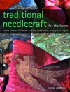 Traditional Needlecraft for the Home - Lucinda Ganderton
