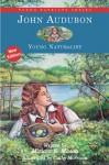 John Audubon: Young Naturalist - Miriam E. Mason, Cathy Morrison