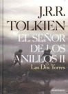 Las Dos Torres (The Lord of the Rings #2) - J.R.R. Tolkien