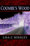 Coombe's Wood - Lisa C. Hinsley