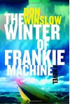 The Winter of Frankie Machine - Don Winslow