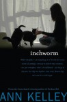Inchworm - Ann Kelley