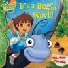 It's a Bug's World - Irene Kilpatrick, Susan Hall