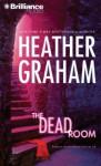 Dead Room, The - Heather Graham, Joyce Bean