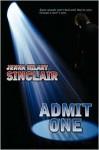 Admit One - Jenna Hilary Sinclair