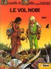 Brunelle et Colin, tome 1 - Le Vol noir - Robert Génin, François Bourgeon