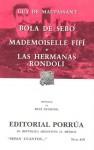 Bola de Sebo. Mademoiselle Fifí. Las Hermanas Rondoli. (Sepan Cuantos, #410) - Guy de Maupassant