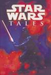 Star Wars Tales (Star Wars Tales (Sagebrush)) - Ron Marz, Claudio Castellini, Tsuneo Sanda