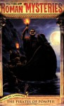 The Pirates of Pompeii - Caroline Lawrence