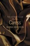 Caress - Marina Anderson