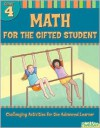 Math for the Gifted Student Grade 4 (For the Gifted Student) - Christy Yaros, Flash Kids