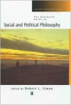 The Blackwell Guide to Social and Political Philosophy (Blackwell Philosophy Guides) - Robert L. Simon