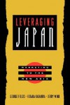 Leveraging Japan: Marketing to the New Asia - George Fields, Jerry Wind