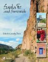 Santa Fe & Surrounds - John Olson, Cassidy Olson, Olson Photographic Llc