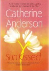 Sun Kissed - Catherine Anderson