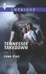Tennessee Takedown - Lena Diaz