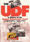 The Udf: A History Of The United Democratic Front In South Africa, 1983 1991 - Jeremy Seekings