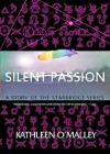 Silent Passion: A StarBridge Story - Kathleen O'Malley