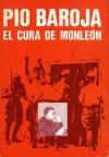 El Cura de Monleón - Pío Baroja