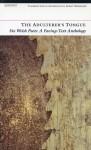 The Adulterer's Tongue: An Anthology of Welsh Poetry - Robert Minhinnick, Robert Minhinnick