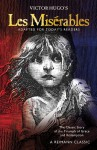 Les Misérables: The Classic Story of the Triumph of Grace and Redemption, Adapted for Today�s Reader - Victor Hugo, James Reimann
