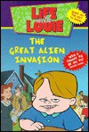 Life with Louie #1: Great Alien Invasion - Katy Hall