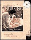 Pediatric Nursing Media Edition - Jane W. Ball