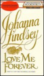 Love Me Forever (Audio) - Johanna Lindsey