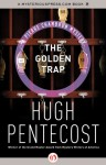 The Golden Trap - Hugh Pentecost