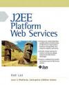 J2ee Platform Web Services - Ray Lai