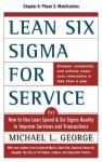 Lean Six SIGMA for Service, Chapter 8 - Phase 3: Mobilization - Michael George