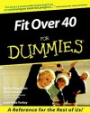 Fit Over 40 for Dummies - Betsy Nagelsen McCormack, Mike Yorkey
