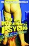 The Day My Bum Went Psycho - Andy Griffiths, Terry Denton