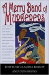 A Merry Band of Murderers: An Original Mystery Anthology of Songs and Stories - Claudia Bishop, Claudia Bishop