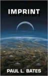Five Star Science Fiction/Fantasy - Imprint (Five Star Science Fiction/Fantasy) - Paul L. Bates