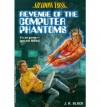 Revenge of the Computer Phantoms - J.R. Black