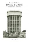 Basic Forms of Industrial Buildings - Hilla Becher