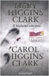 Il biglietto vincente - Carol Higgins Clark, Mary Higgins Clark