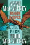 Dragon Harper (The Dragonriders of Pern) - Anne McCaffrey, Todd J. McCaffrey