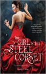 The Girl in the Steel Corset - Kady Cross