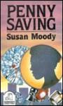 Penny Saving - Susan Moody