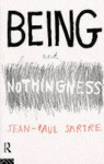 Being and Nothingness: An Essay on Phenomenological Ontology - Jean-Paul Sartre, Hazel Estella Barnes, Mary Warnock