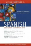 Ultimate Spanish Beginner-Intermediate: A Complete Textbook and Reference Guide - Living Language